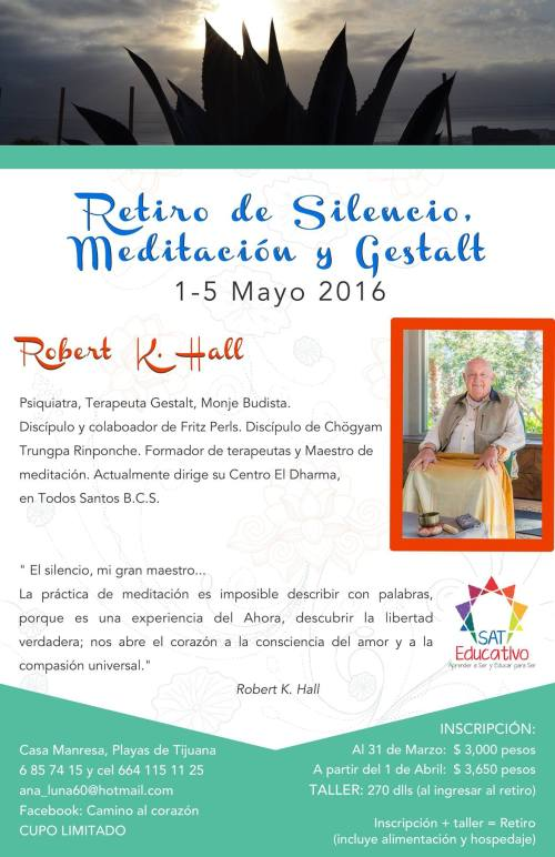 Silent Meditation and Gestalt Retreat May 1-5 2016